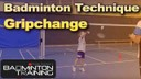 Badminton Grip Change